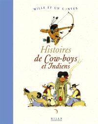 Histoires de cow-boys et Indiens
