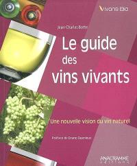 Le guide des vins vivants : une nouvelle vision du vin naturel