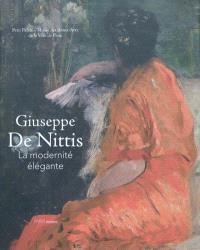Giuseppe De Nittis : la modernité élégante : expositions, Paris, Musée du Petit Palais, 21 octobre 2010-16 janvier 2011 ; Parme, Palazzo del governatore, 6 février-8 mai 2011