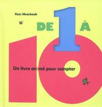 De 1 à 10 : un livre animé pour compter