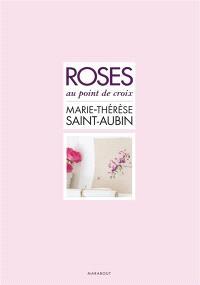 Roses au point de croix