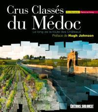 Crus classés du Médoc : le long de la route des Châteaux