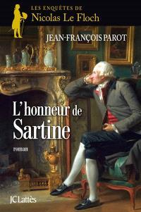 Les enquêtes de Nicolas Le Floch, commissaire au Châtelet. Volume 9, L'honneur de Sartine