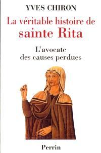 La véritable histoire de sainte Rita : l'avocate des causes perdues