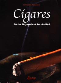 Cigares : de la légende à la réalité