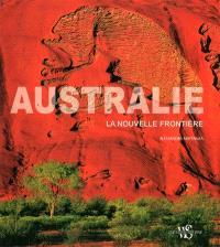 Australie : la nouvelle frontière