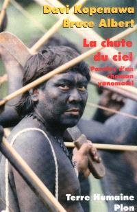 La chute du ciel : paroles d'un chaman Yanomami
