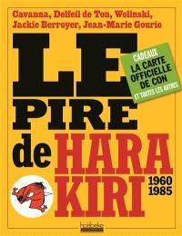Le pire de Hara-Kiri : 1960-1985