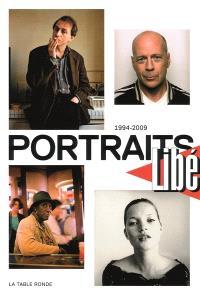 Portraits Libé : 1994-2009
