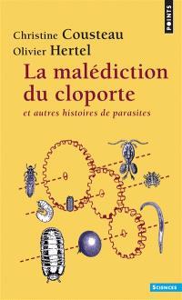 La malédiction du cloporte : et autres histoires de parasites