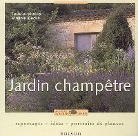 Jardin champêtre : reportages, idées, portraits de plantes