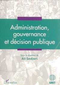 Administration, gouvernance et décision publique