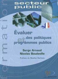 Evaluer des politiques et programmes publics