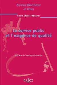 Le service public et l'exigence de qualité