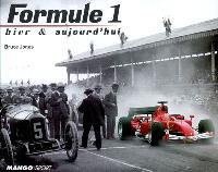 Formule 1 : hier et aujourd'hui