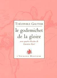 Le godemichet de la gloire : poésies libertines