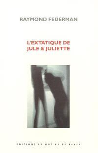 L'extatique de Jule & Juliette : cul-bute