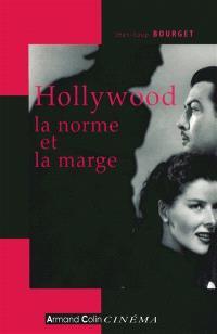 Hollywood, la norme et la marge