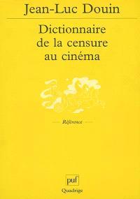 Dictionnaire de la censure au cinéma