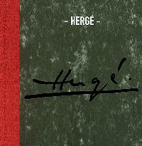 Hergé : exposition, Paris, Centre Pompidou, 20 déc. 2006-19 févr. 2007