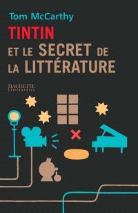 Tintin et le secret de la littérature