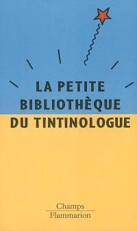 Petite bibliothèque du tintinologue
