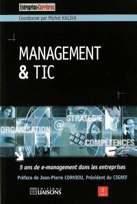 Management et TIC : 5 ans de e-management dans les entreprises