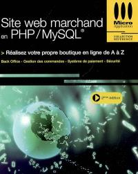 Site Web marchand en PHP-MySQL : réalisez votre propre boutique en ligne de A à Z