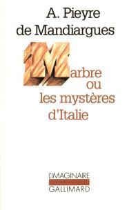 Marbre ou les Mystères d'Italie
