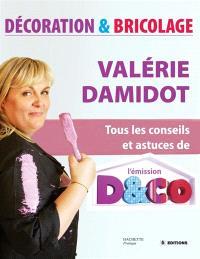 Décoration, bricolage : tous les conseils et astuces de Valérie Damidot
