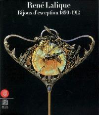 René Lalique : bijoux d'exception, 1890-1912 : exposition, Paris, musée du Luxembourg, 7 mars-22 juil. 2007
