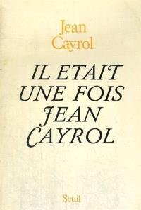 Il était une fois Jean Cayrol