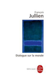 Dialogue sur la morale