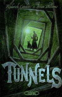 Tunnels. Volume 1