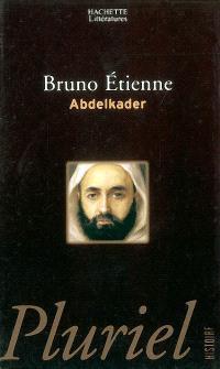 Abdelkader : isthme des isthmes (Barzakh al-barazikh)