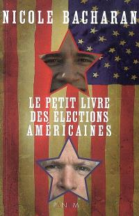 Le petit livre des élections américaines