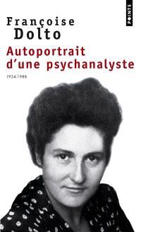 Autoportrait d'une psychanalyste : 1934-1988