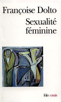 Sexualité féminine : la libido génitale et son destin féminin