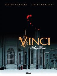 Vinci. Volume 1, L'ange brisé