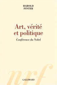 Art, vérité et politique : conférence du Nobel