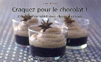 Craquez pour le chocolat : 30 recettes de subtils duos chocolat et fruits