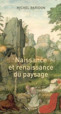 Naissance et renaissance du paysage