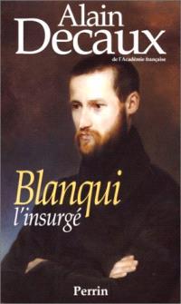 Blanqui, l'insurgé