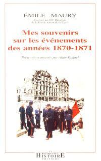 Mes souvenirs sur les événements des années 1870-1871