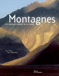 Montagnes : les grandes oeuvres de la Terre