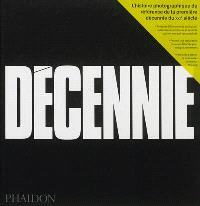 Décennie. Volume 1, Transition et trouble