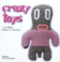 Crazy toyz : les artistes créent des doudous