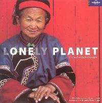 Lonely planet : 30 ans de voyages en images
