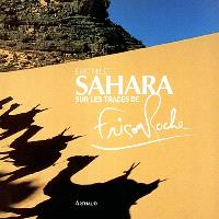 Sahara, sur les traces de Frison-Roche