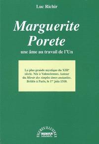 Marguerite Porete : une âme au travail de l'Un